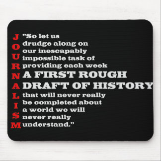First Rough Draft of History. Mouse Pad