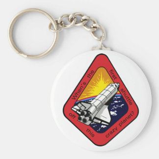First shuttle off crazy planet? keychain