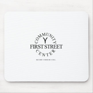 First Street Community Center Mouse Pad