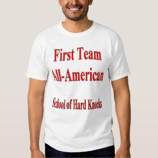 First Team All-American School of Hard Knocks T-Sh T-Shirt