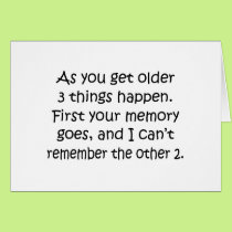 First The Memory Goes Card