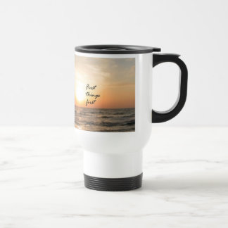 First Things First 15 Oz Stainless Steel Travel Mug