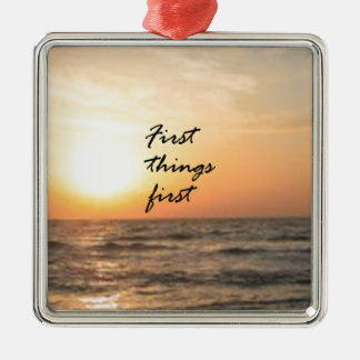 First Things First Square Metal Christmas Ornament