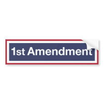 First Things First. Protect First Amendment! Bumper Sticker