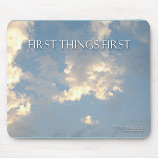 First Things First Sky Mouse Pad