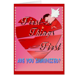 First Things First Valentines  Card