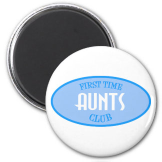 First Time Aunts Club (Blue) 2 Inch Round Magnet
