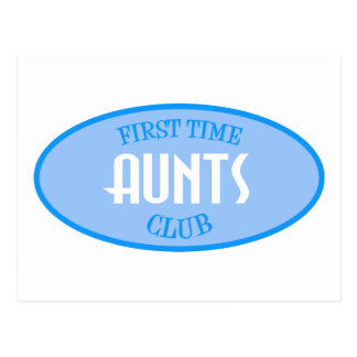First Time Aunts Club (Blue) Postcard