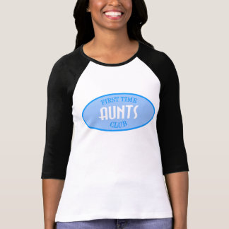 First Time Aunts Club (Blue) T-Shirt