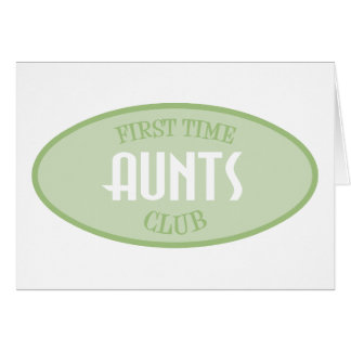 First Time Aunts Club (Green) Greeting Card