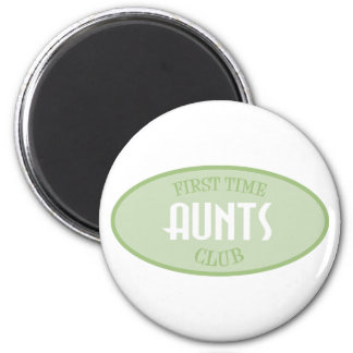 First Time Aunts Club (Green) 2 Inch Round Magnet