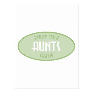 First Time Aunts Club (Green) Postcard