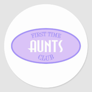 First Time Aunts Club (Purple) Classic Round Sticker