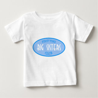 First Time Big Sisters Club (Blue) Baby T-Shirt