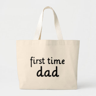 First Time Dad Canvas Bags