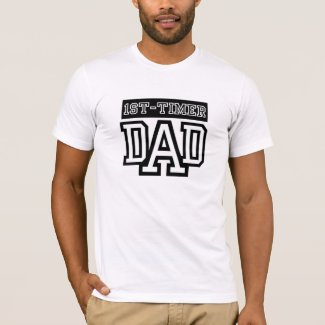 First Time DAD T-Shirt