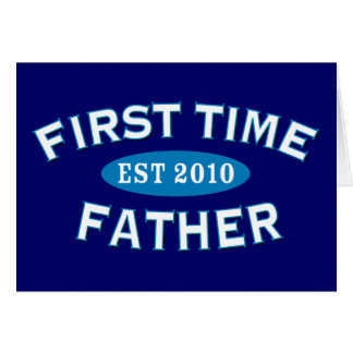 First Time Father 2010 Card