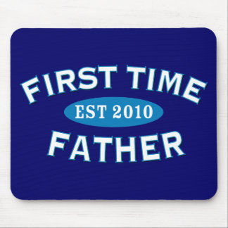 First Time Father 2010 Mouse Pad