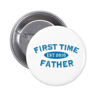 First Time Father 2010 Pinback Button