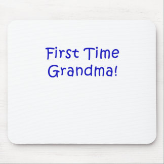 First Time Grandma Mouse Pad