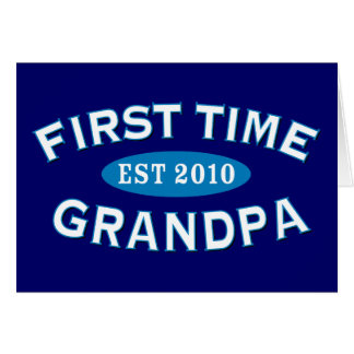 First Time Grandpa Greeting Card