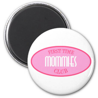 First Time Mommies Club (Pink) 2 Inch Round Magnet