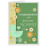First Time Mommy Congratulations Greeting Cards