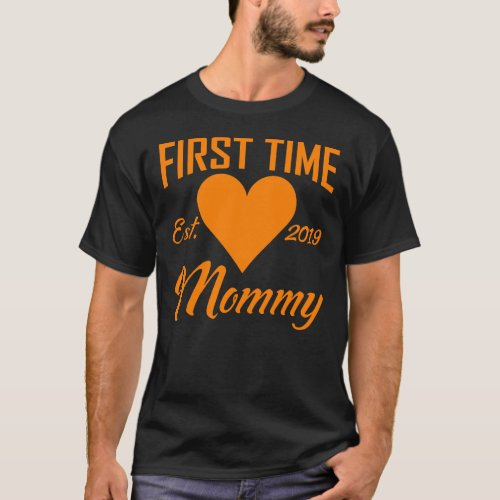 First Time Mommy Est 2019  New MomBabyPregnancy T_Shirt