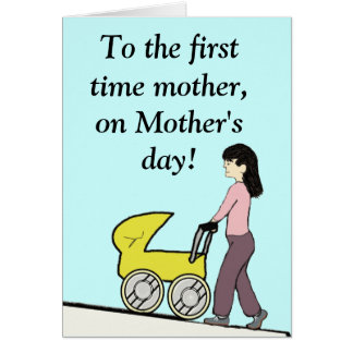 First time mother Card