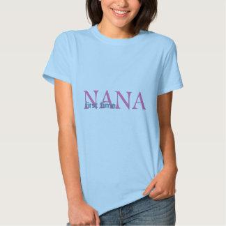 First Time Nana T-shirts
