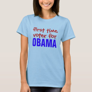 First Time Voter for Obama! T-Shirt