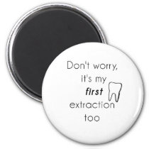 First Tooth Extraction! Magnet