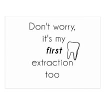 First Tooth Extraction! Postcard