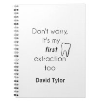 First Tooth Extraction! Spiral Notebook