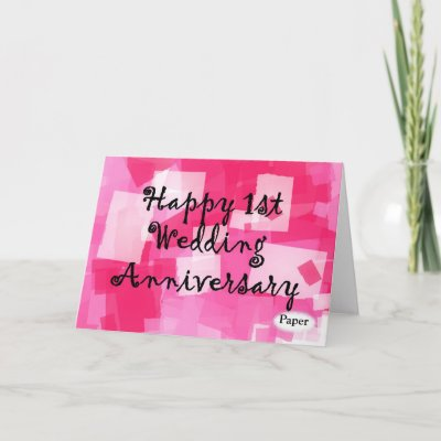 First Wedding Anniversary First Anniversary is Paper
