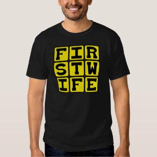 First Wife, Humorous Wedding T-Shirt