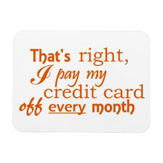 Fiscally Responsible Magnet - Credit Card