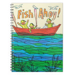 Fish Ahoy! Spiral Note Book
