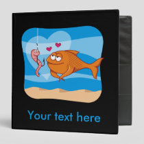 Fish and Bait in Love Binder