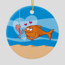 Fish and Bait in Love Ceramic Ornament