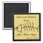 Fish and Visitors Stink Magnet Fridge Magnets