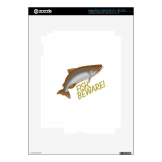 Fish Beware Decals For iPad 3
