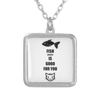 Fish Breath Is Good For You Silver Plated Necklace