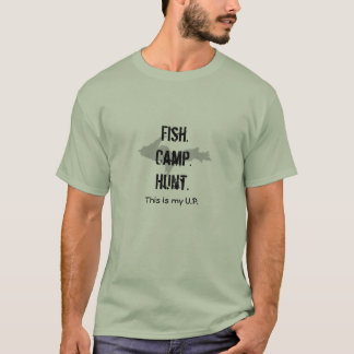 """Fish Camp Hunt"" This is my UP Stone Green t-shirt"