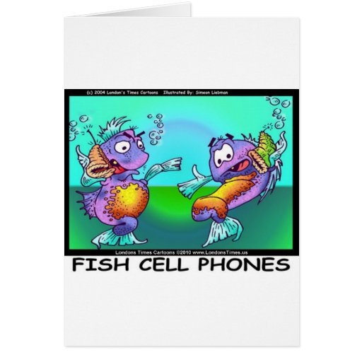 Fish Cell Phones Funny Tees Mugs Cards & Gifts
