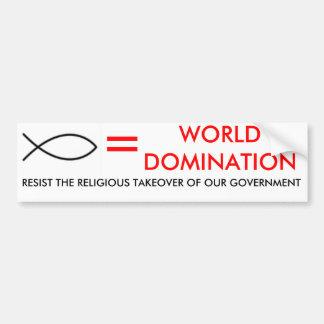 fish_clipart jesus, =, WORLDDOMINATION, RESIST ... Bumper Sticker