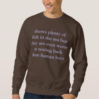 fish don't have thumbs sweatshirt