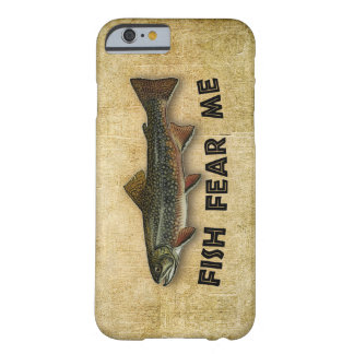 Fish Fear Me Funny Fishing iPhone 6 Case