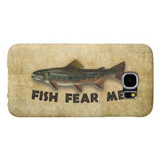Fish Fear Me Funny Fishing Samsung Galaxy S6 Case