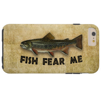 Fish Fear Me Funny Fishing Sports and Recreation Tough iPhone 6 Plus Case